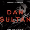 DAN SULTAN ANNOUNCES OPENLIVE TOUR & ALBUM RELEASE