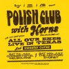 Polish Club With Horns Headline Tour Announced